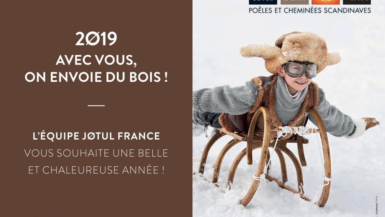 JOTUL DIJON vous présente ses Meilleurs Voeux pour 2019